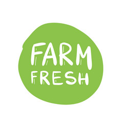 green farm fresh label painted emblem isolated vector image