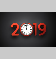 grey 2019 new year background with round clock vector image