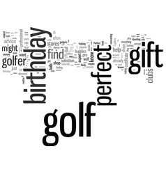How to find perfect golf birthday gift vector