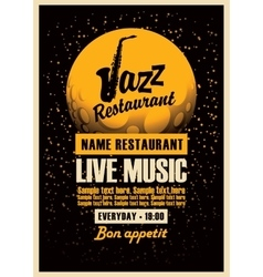 Poster with a saxophone for jazz restaurants vector