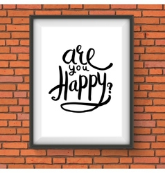 Conceptual Are You Happy Texts on a Frame vector