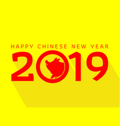 Happy new chinese year 2019 year of the pig vector