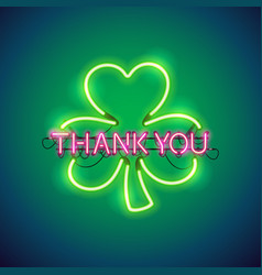 Thank you with clover neon sign vector