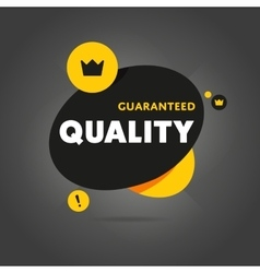 Guaranteed quality isolated banner vector
