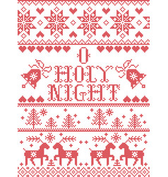 Christmas pattern o holy night christmas carol vector