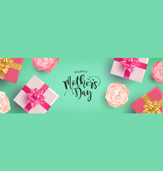 happy mothers day banner gifts and flowers vector image