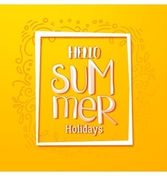Hello Summer drawn yellow card vector image