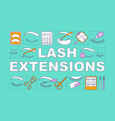 Lash extensions word concepts banner beauty vector