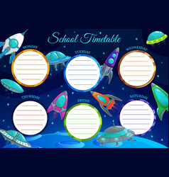 school timetable template with frame spaceships vector image