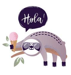 Cute sloth bear animal says hola vector