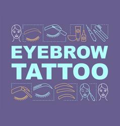 Eyebrow tattoo word concepts banner beauty vector