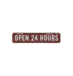 open 24 hours retro sign stock vector image
