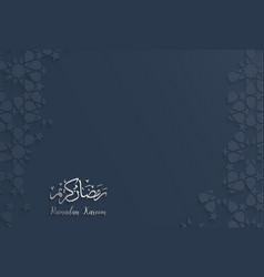 islamic design greeting card template for ramadan vector image vector image