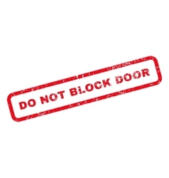 Do Not Block Door Text Rubber Stamp vector