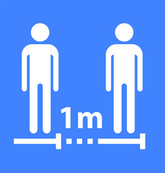 keep social distance sign coronavirus safety vector image