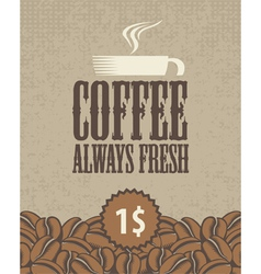 always fresh coffee vector image vector image