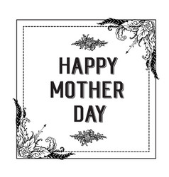 happy mother day background flower design vector image