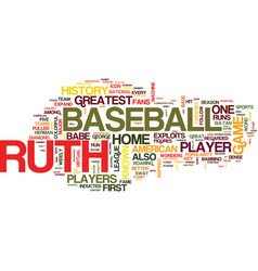 The legend of babe ruth text background word vector