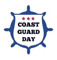 Coast Guard Day card vector image