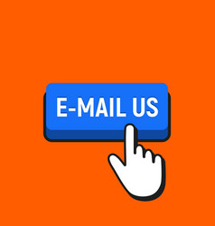 hand mouse cursor clicks the e-mail us button vector image