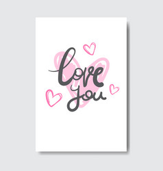 Love you greeting card with creative lettering vector