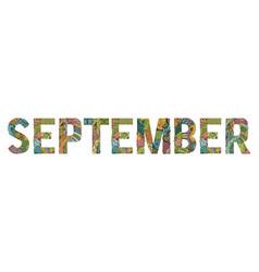 Word september decorative zentangle object word vector
