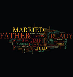 Are you ready to be a father text background word vector