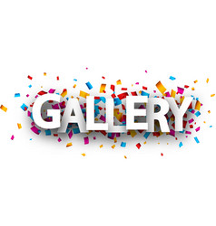 Gallery poster with colorful confetti vector