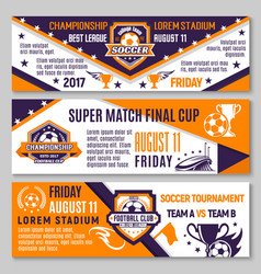 soccer game football championship banners vector image