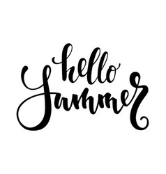 hello summer hand drawn calligraphy and brush pen vector image vector image