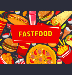 Fast food burgers pizza poster vector