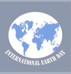 poster for international earth day elegant vector image