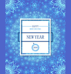 happy new year poster or flayer white snowflakes vector image