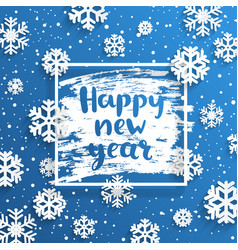 happy new year square frame with snowflakes around vector image