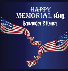 memorial day - remember and honor with usa flag vector image