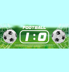 Soccer or football green banner with 3d ball and vector
