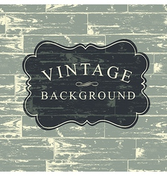 vintage wooden background vector image