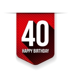 Forty years happy birthday ribbon vector