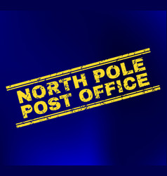 north pole post office grunge stamp seal on vector image