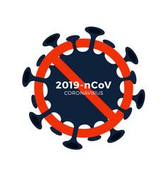 Sign caution coronavirus stop 2019-ncov outbreak vector