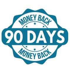 90 days money back label or sticker vector image