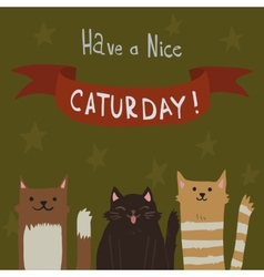 Cats Saturday Postcard vector