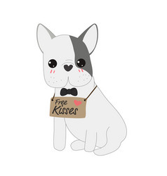 cute french bulldog with free kisses tag doodle vector image