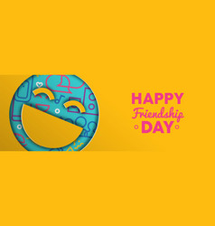 Happy friendship day web banner of paper cut emoji vector