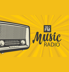 Poster for music radio with an old radio receiver vector
