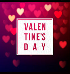 valentines card with bokeh hearts vector image