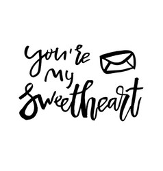 You are my sweetheart - happy valentines day card vector