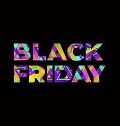 Black friday concept retro colorful word art vector