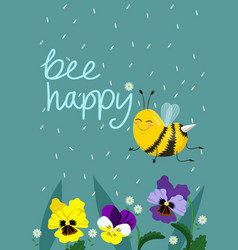 happy bee hand lettered text vector image