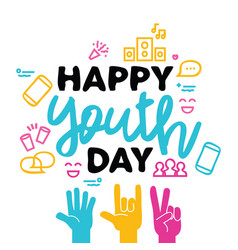 Happy youth day greeting card of diversity hands vector
